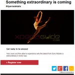 "Sony teases by saying ""Something extraordinary is coming"" in email about next Xperia Flagship at MWC 2014"