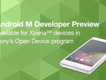 Android M Developer Preview released by Sony