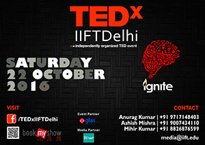 TEDxIIFTDelhi 2016 Advertisement
