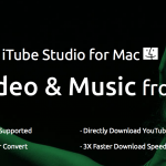 iTube Studio for Mac Review – Allows you to Download Video & Music with 1 Click